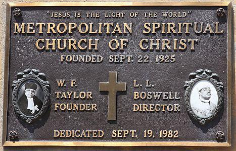 Metropolitan Spiritual Church Dedication Courtesy of the Metropolitcan Spiritual Church of Christ